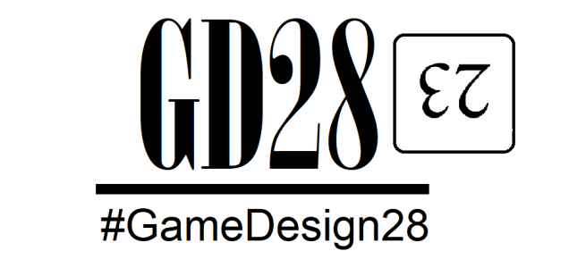 #GameDesign28 Day 23